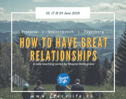 How to have great relationships - new teaching series