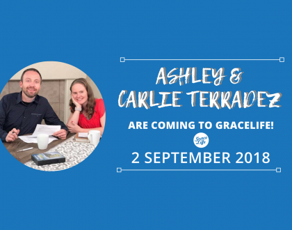 Ashley & Carlie Terradez are coming to GraceLife!